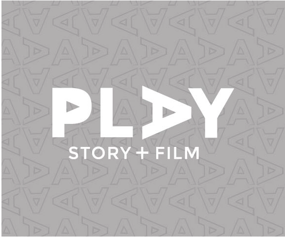PLAY Story + Film